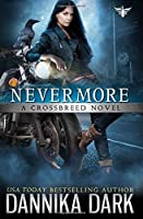 Nevermore (A Crossbreed Novel)