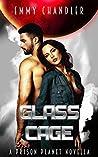 Glass Cage (Prison Planet #5.5)