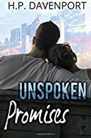 Unspoken Promises (The Unspoken Love Series) (Volume 2)