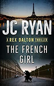 The French Girl (Rex Dalton #6)