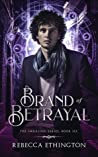 Brand of Betrayal (Imdalind, #6)