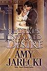 The Duke's Untamed Desire (Devilish Dukes, #1)