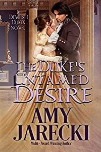 The Duke's Untamed Desire (Devilish Dukes #2)
