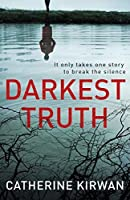 Darkest Truth: She refused to be silenced
