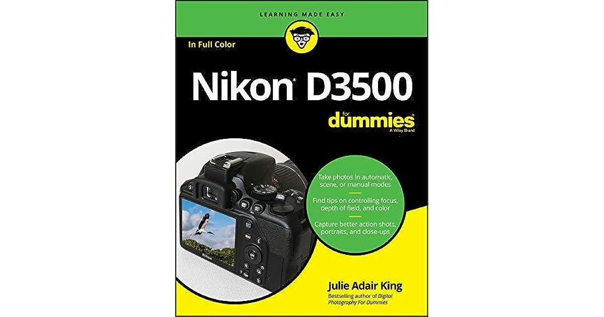 Nikon D3500 For Dummies by Julie Adair King