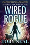 Wired Rogue (Paradise Crime, #2)