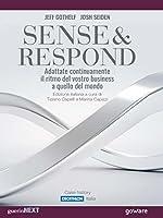 Sense & Respond. Adattate continuamente il ritmo del vostro business a quello del mondo