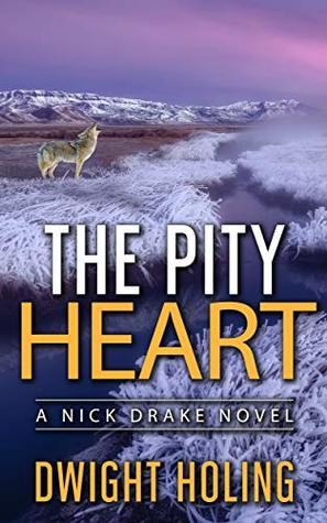 The Pity Heart (Nick Drake, #2)