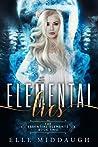 Elemental Lies (Essential Elements, #2)