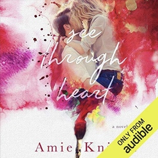 See Through Heart by Amie Knight