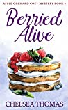 Berried Alive (Apple Orchard Cozy #4)