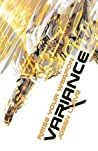 Variance: Raise Your Weapon