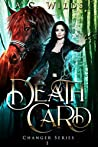 Death Card (Changer #1)
