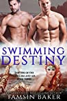 Swimming Destiny (Shifters of the Land, Sea and Air #3)