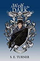 A Wolf in the Dark (Kingdom of Durundal #2)