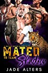 Mated to Team Shadow (Fated Shifter Mates #1)