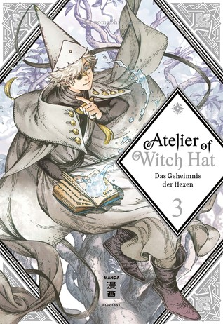 Atelier of Witch Hat 03: Das Geheimnis der Hexen - Limited Edition