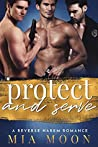 Protect and Serve (The Reverse Harem Diaries #6)