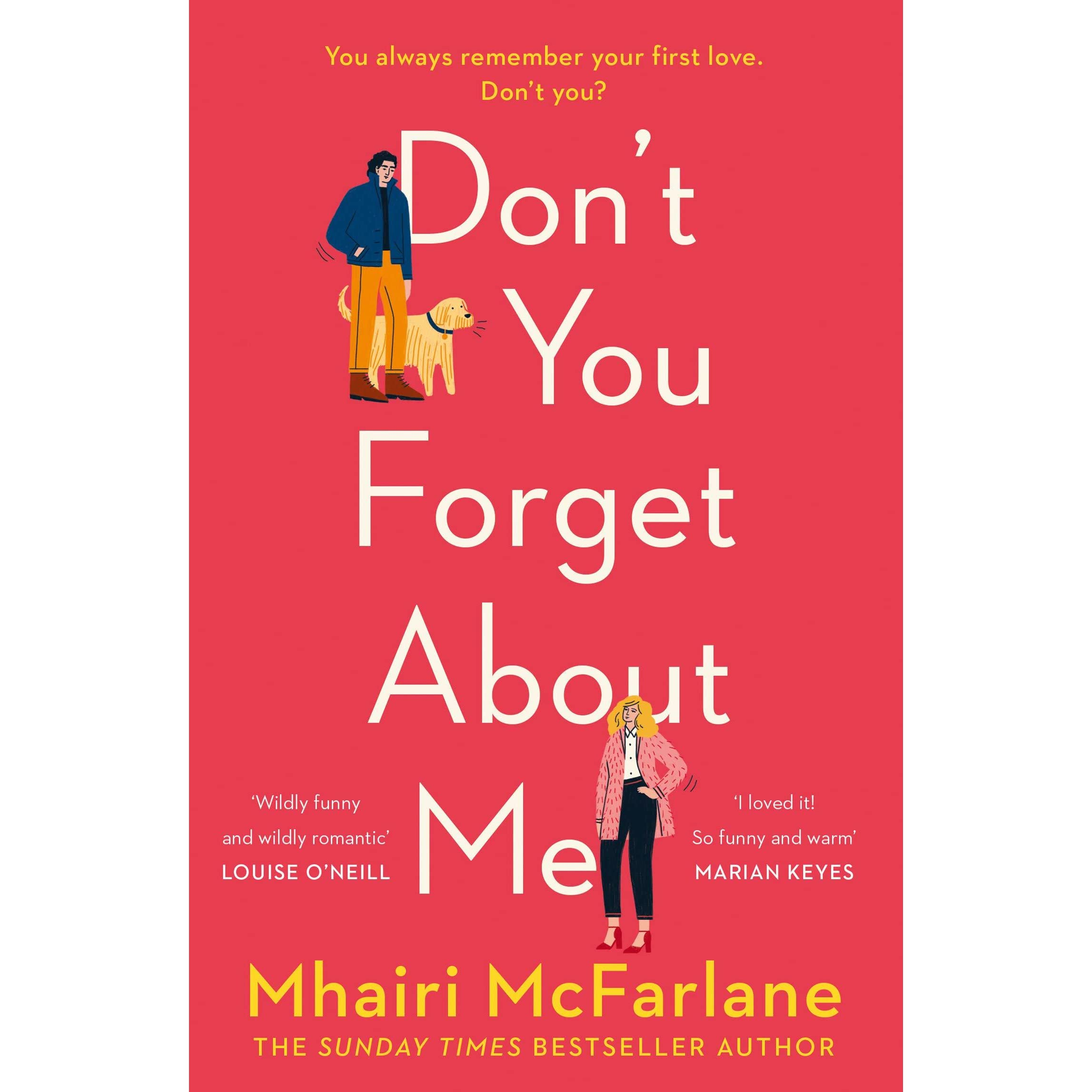 Don T You Forget About Me By Mhairi Mcfarlane