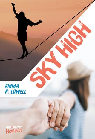 Sky High by Emma R. Lowell