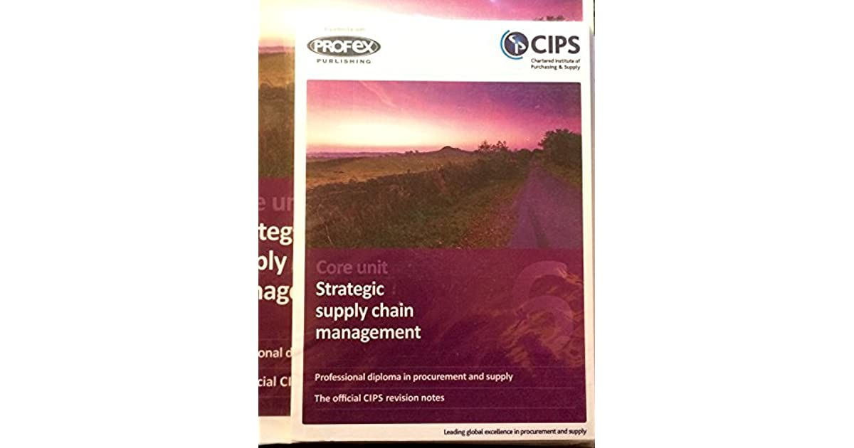 CORE: Strategic Supply Chain Management: Core unit 6 by