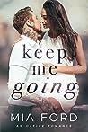 Keep Me Going : An Office Romance