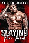 Slaying the Mob (Mob Lust #4)