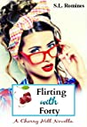Flirting With Forty (A Cherry Hill Novella)