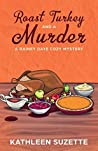 Roast Turkey and a Murder (Rainey Daye #7)