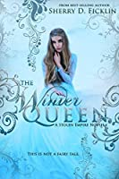 The Winter Queen (Stolen Empire #4)