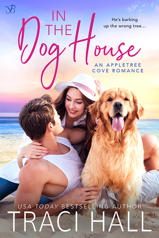 In the Dog House by Traci Hall
