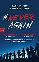 #NeverAgain: Das Manifest einer Rebellion