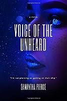 Voice Of The Unheard
