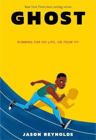 Ghost (Track, #1) by Jason Reynolds
