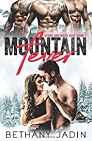 Mountain Fever (Stone Brothers, #1)