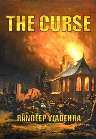 THE CURSE by Randeep Wadehra