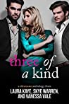 Three of a Kind: A Threesome Anthology