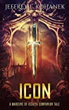 Icon: A Wardens of Issalia Companion Tale