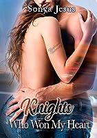 Knights Who Won My Heart (Knights, #4)