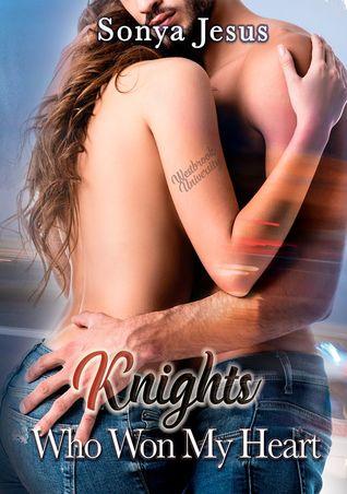 Knights Who Won My Heart by Sonya Jesus