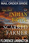 The Indian Bride And Her Scarred Farmer (Seeing Ranch, #11)