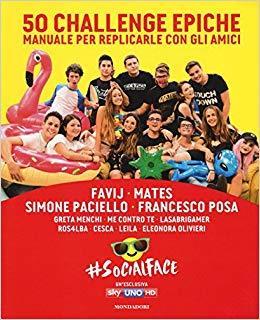 50 challenge epiche Manuale per replicarle con gli amici #Socialface