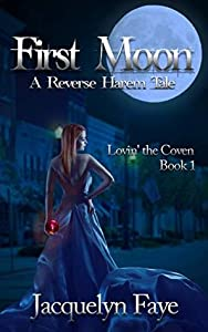 First Moon (Lovin' the Coven #1)