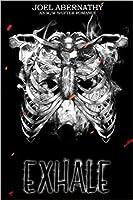 Exhale (Flesh and Bone #1)