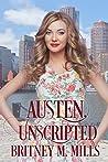 Austen Unscripted  (Love, Austen #3)