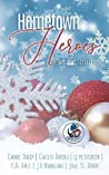 Hometown Heroes: A Christmas Anthology