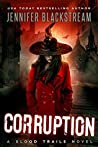 Corruption (Blood Trails #4)