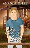 Luke on the Loose (A Mystic Caravan Cozy Mystery Short)