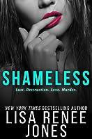 Shameless (White Lies Duet, #2)