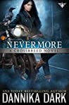 Nevermore (Crossbreed, #6; Mageriverse #20)